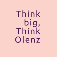 Whoever thinks big, thinks Olenz